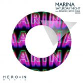 MaRina / Saturday Night Remixes / 2013 Hero-In Music